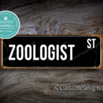 Zoologist Street Sign Gift