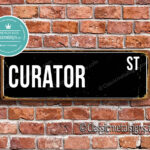 Curator Street Sign Gift