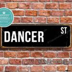 Dancer Street Sign Gift 1