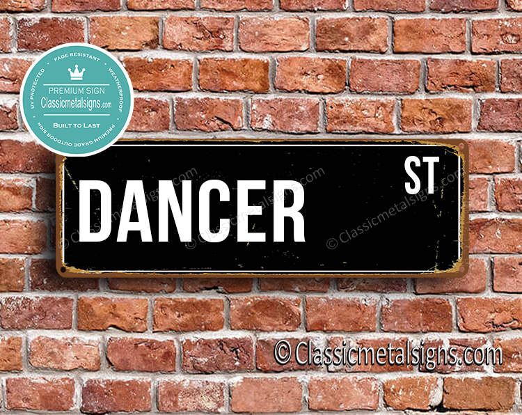 Dancer Street Sign Gift