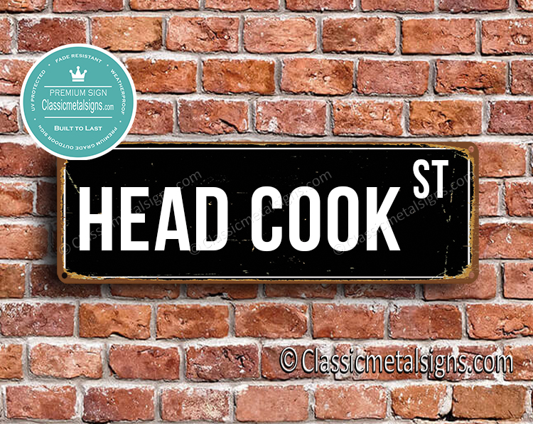 Head Cook Street Sign Gift