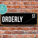 Orderly Street Sign Gift