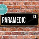 Paramedic Street Sign Gift