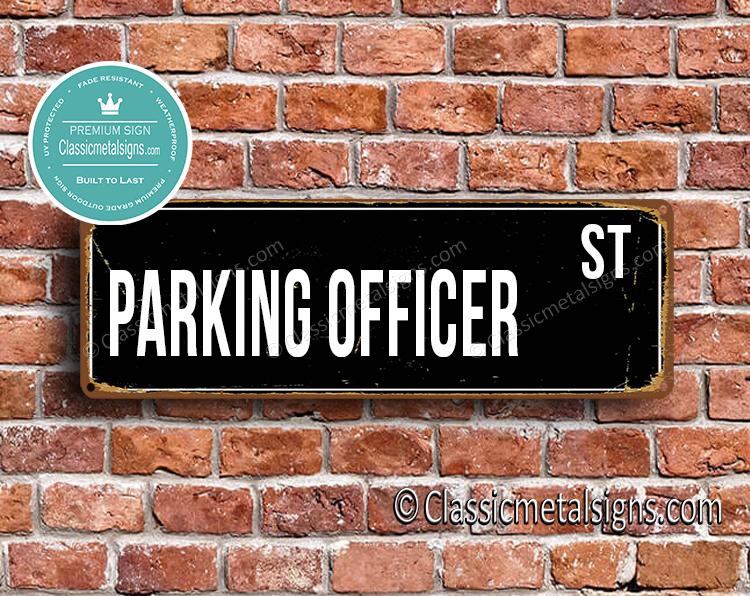 Parking Officer Street Sign Gift