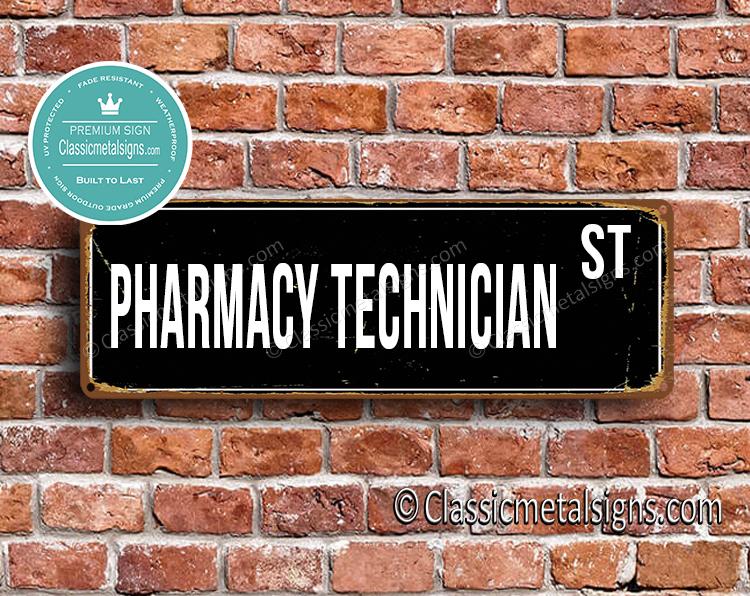 Pharmacy Technician Street Sign Gift