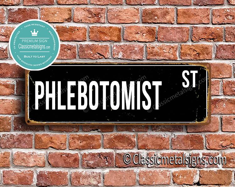 Phlebotomist Street Sign Gift