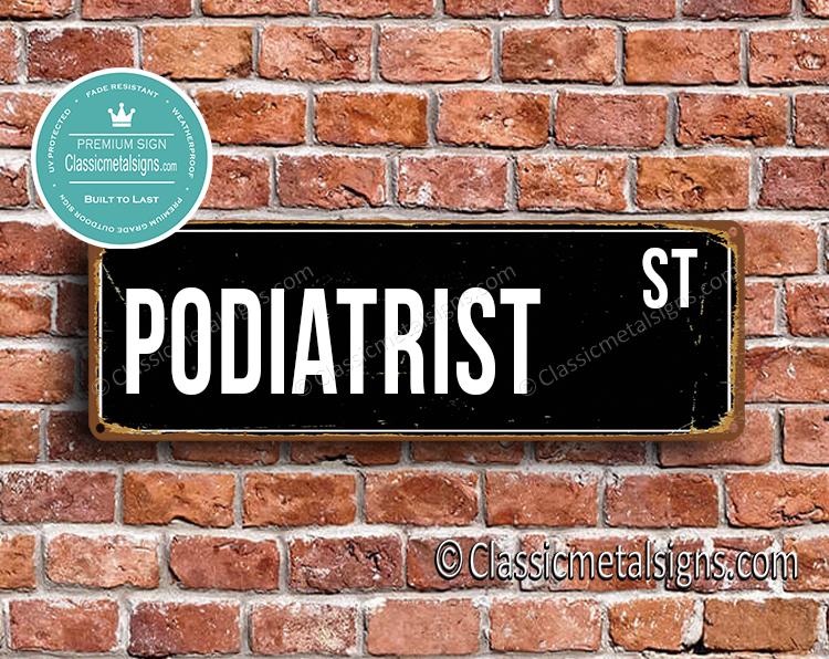 Podiatrist Street Sign Gift