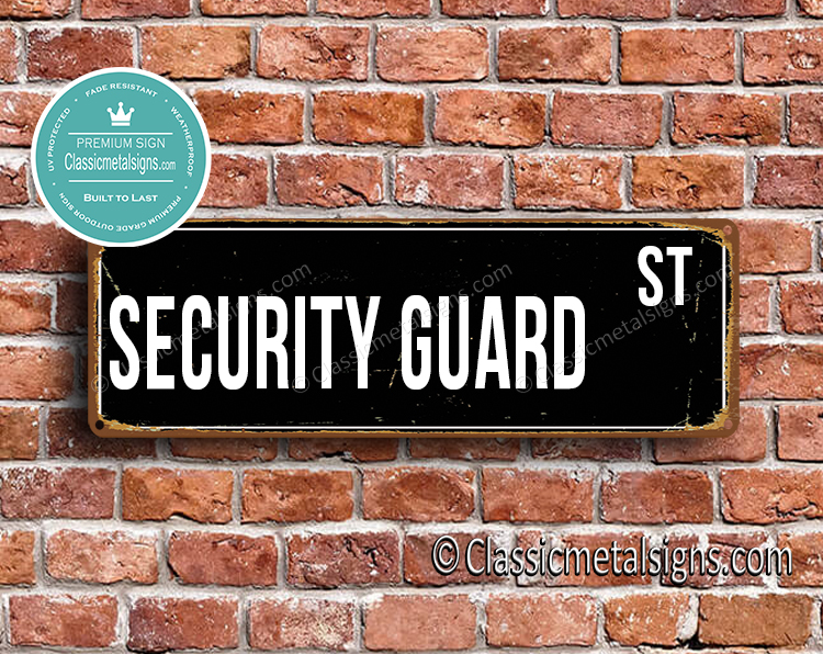 Security Guard Street Sign Gift