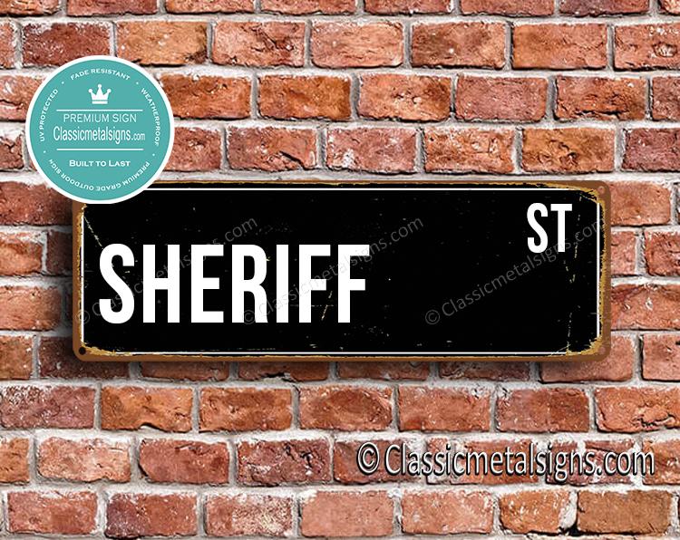 Sheriff Street Sign Gift