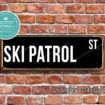Ski Patrol Street Sign Gift 1