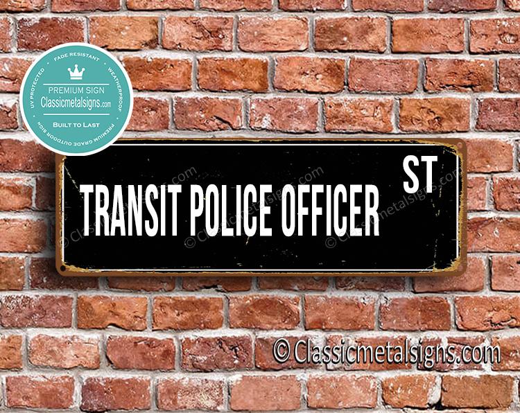 Transit Police Officer Street Sign Gift