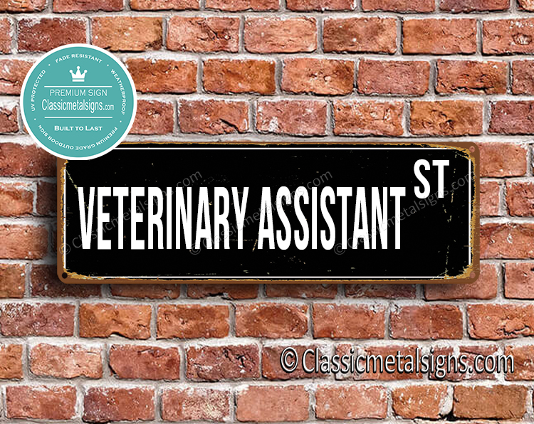Veterinary Assistant Street Sign Gift