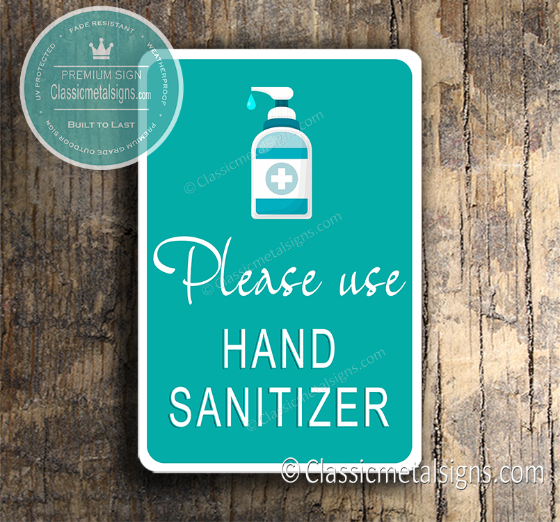 Please Use Hand Sanitizer Signs