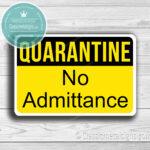 Classic Metal signs Quaarantine Signs