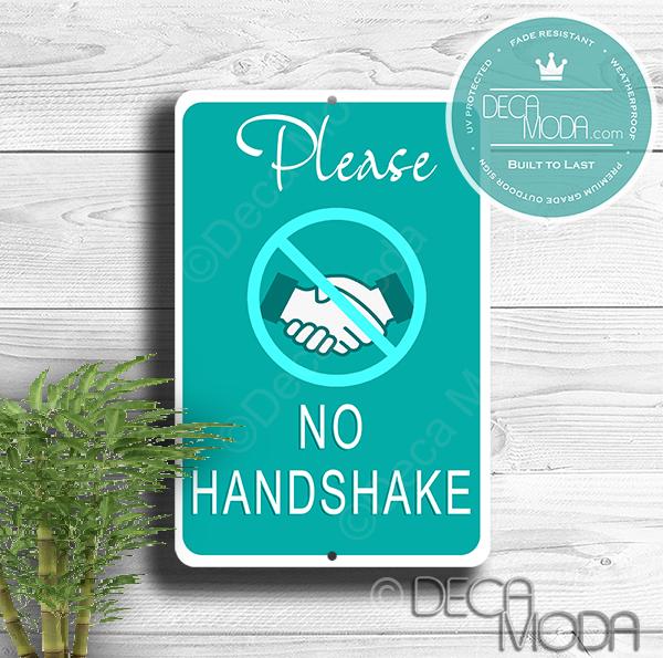 No Handshake Signs