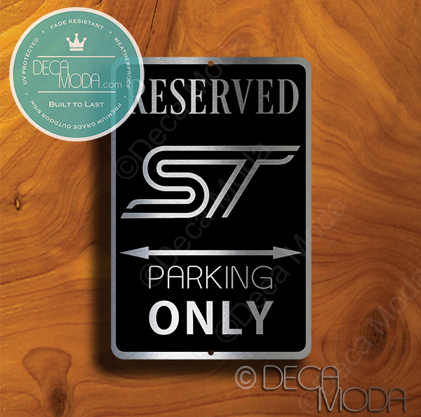Ford ST Parking Only Sign