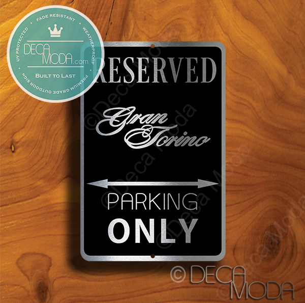 Gran Torino Parking Only Signs