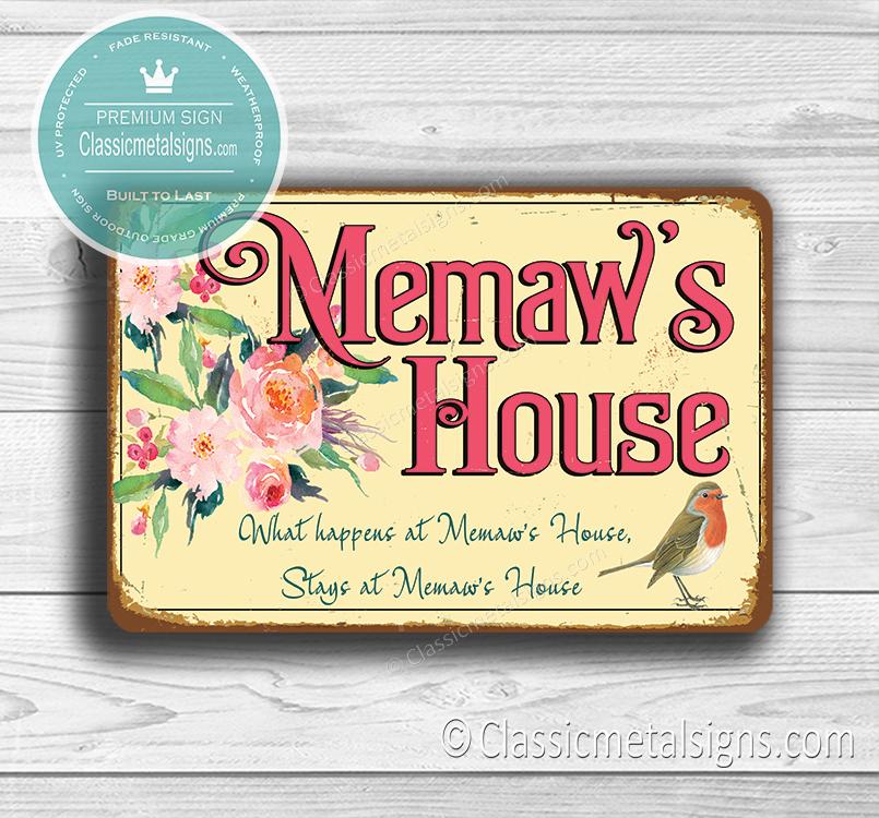 Memaws House Sign