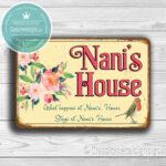 Nani's House Signs