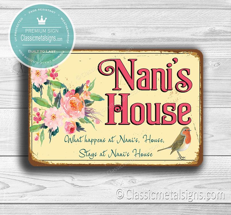 Nani's House Sign