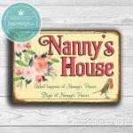 Nannys House Signs