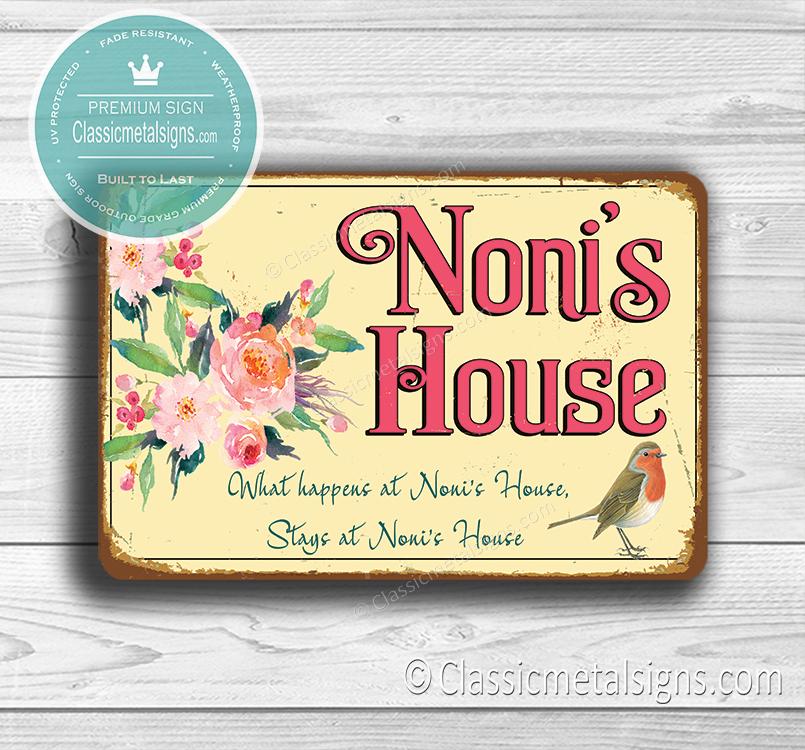 Noni's House Sign