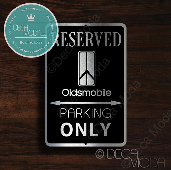 Oldsmobile Parking Only Signs