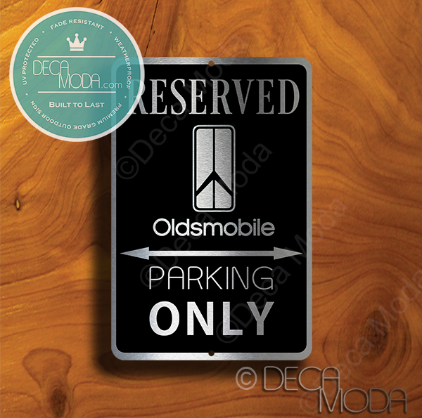 Oldsmobile Parking Only Sign