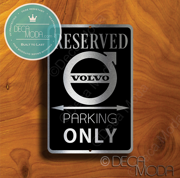 Volvo Parking Only Sign