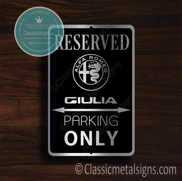 Alfa Romeo Giulia Parking Only Signs