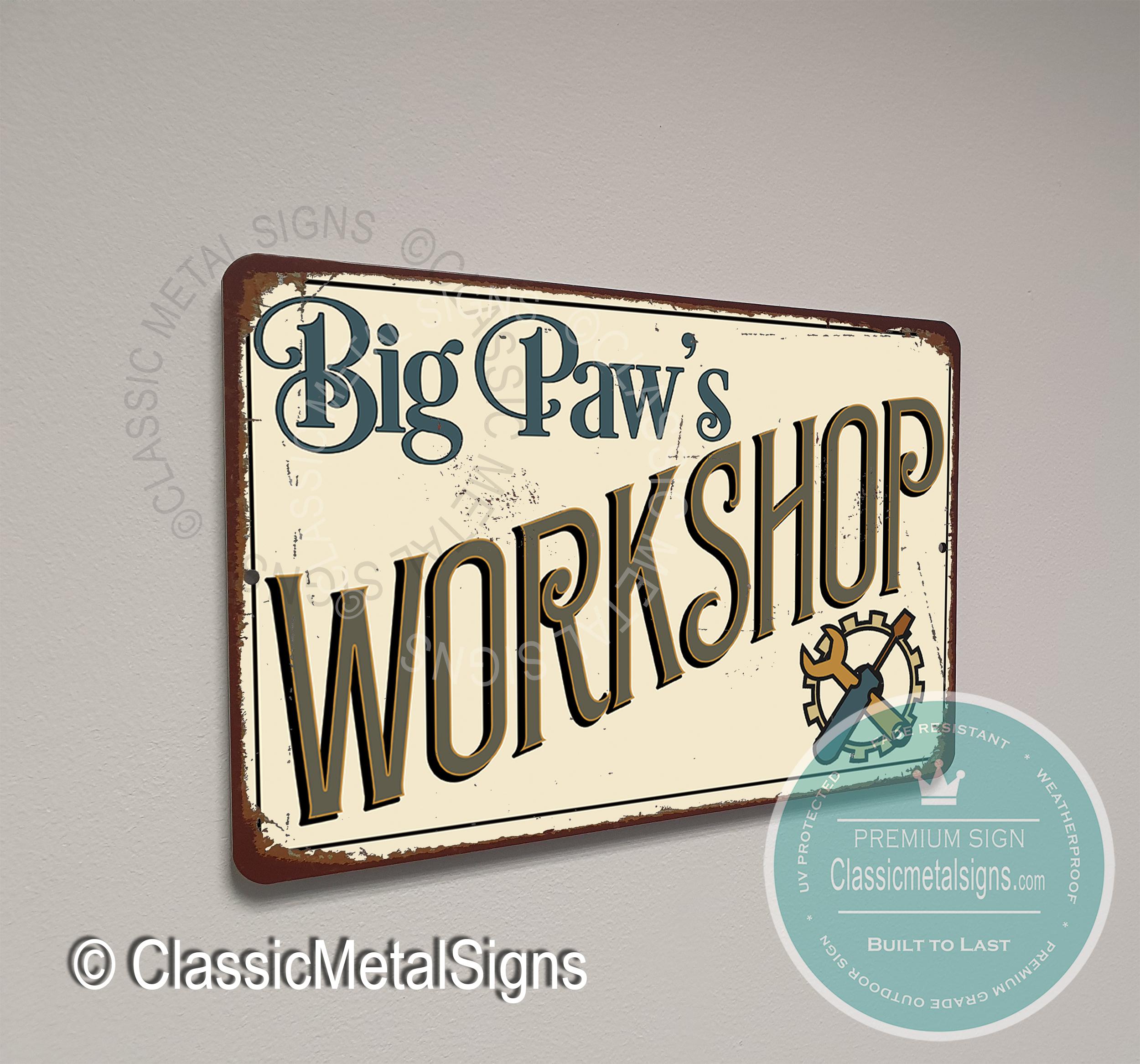 Big Paw's Workshop Sign