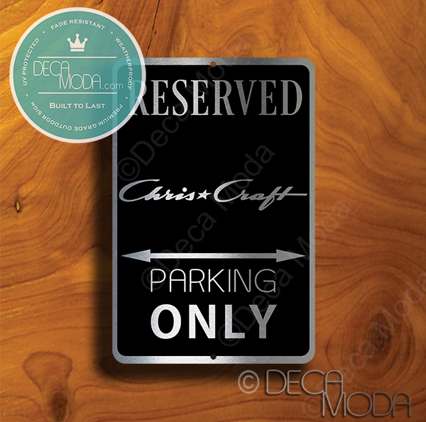 Chris Craft Parking Only Signs