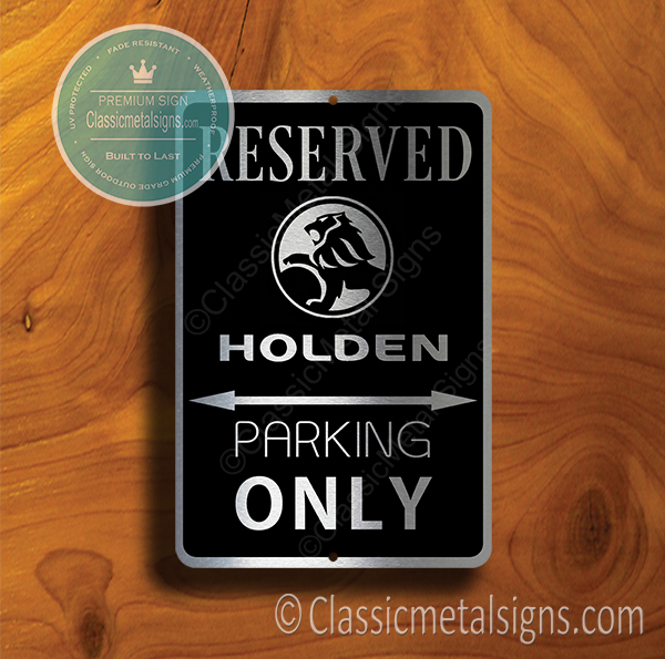 Holden Parking Only Signs