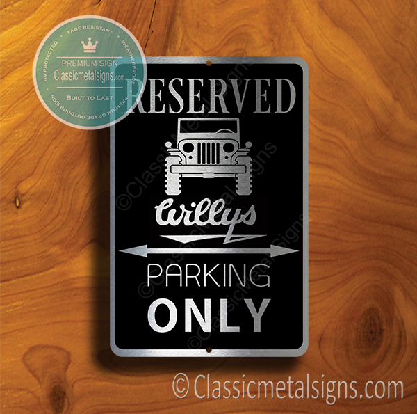 Jeep Willys Parking Only Signs