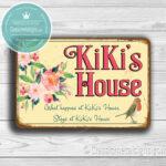 KiKi's House Signs