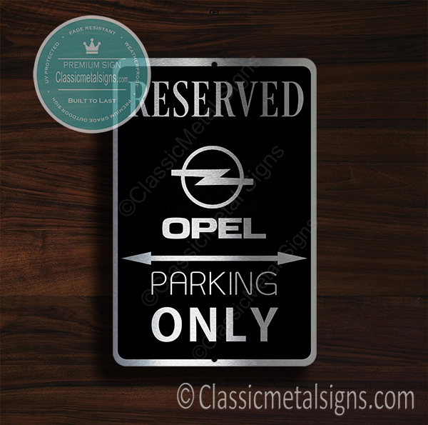 Opel Parking Only Signs