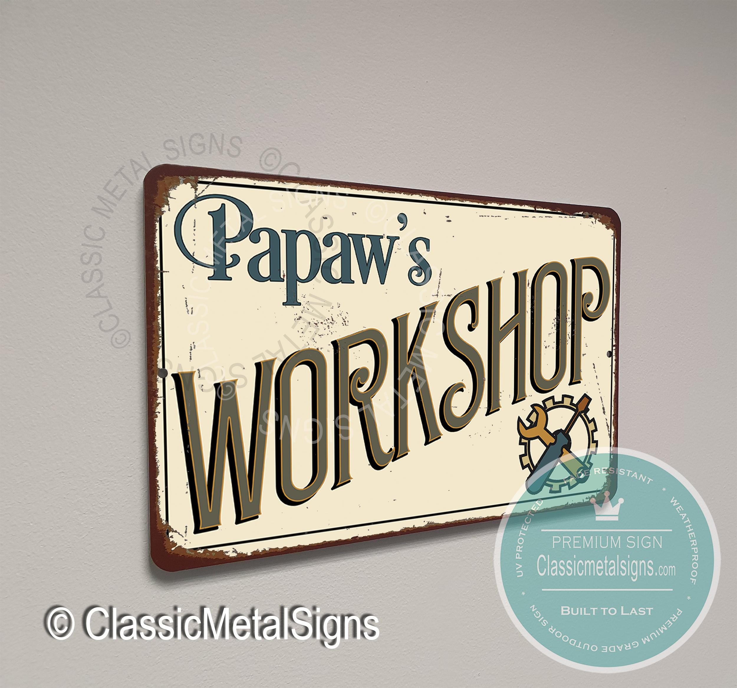 Papaw's Workshop Signs