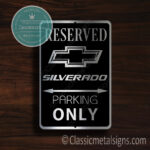 Silverado Parking Only Sign