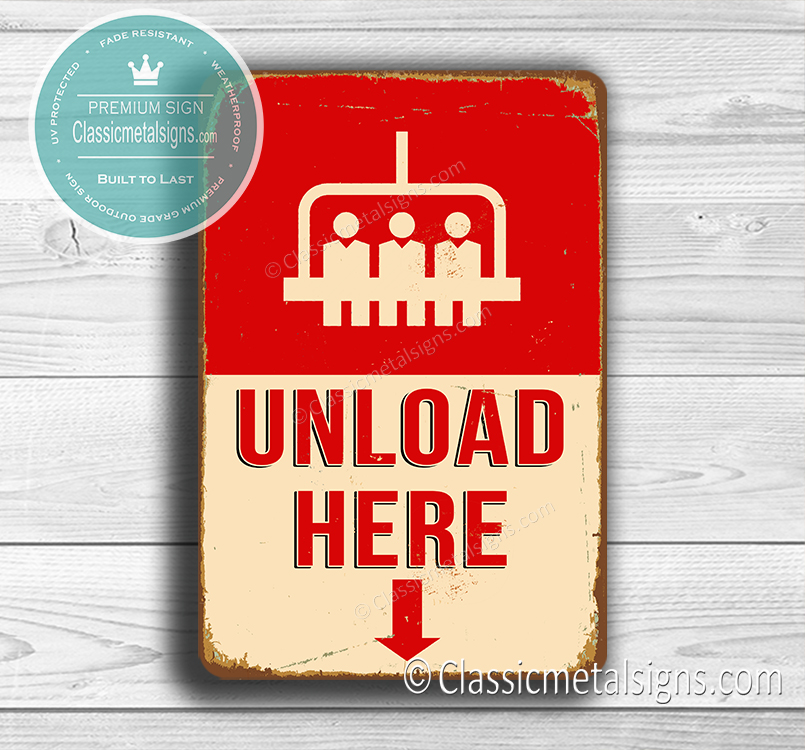 Unload Here Signs