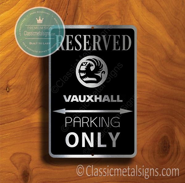 Vauxhall Parking Only Sign