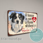 A House is not a home without a Border Collie Signs