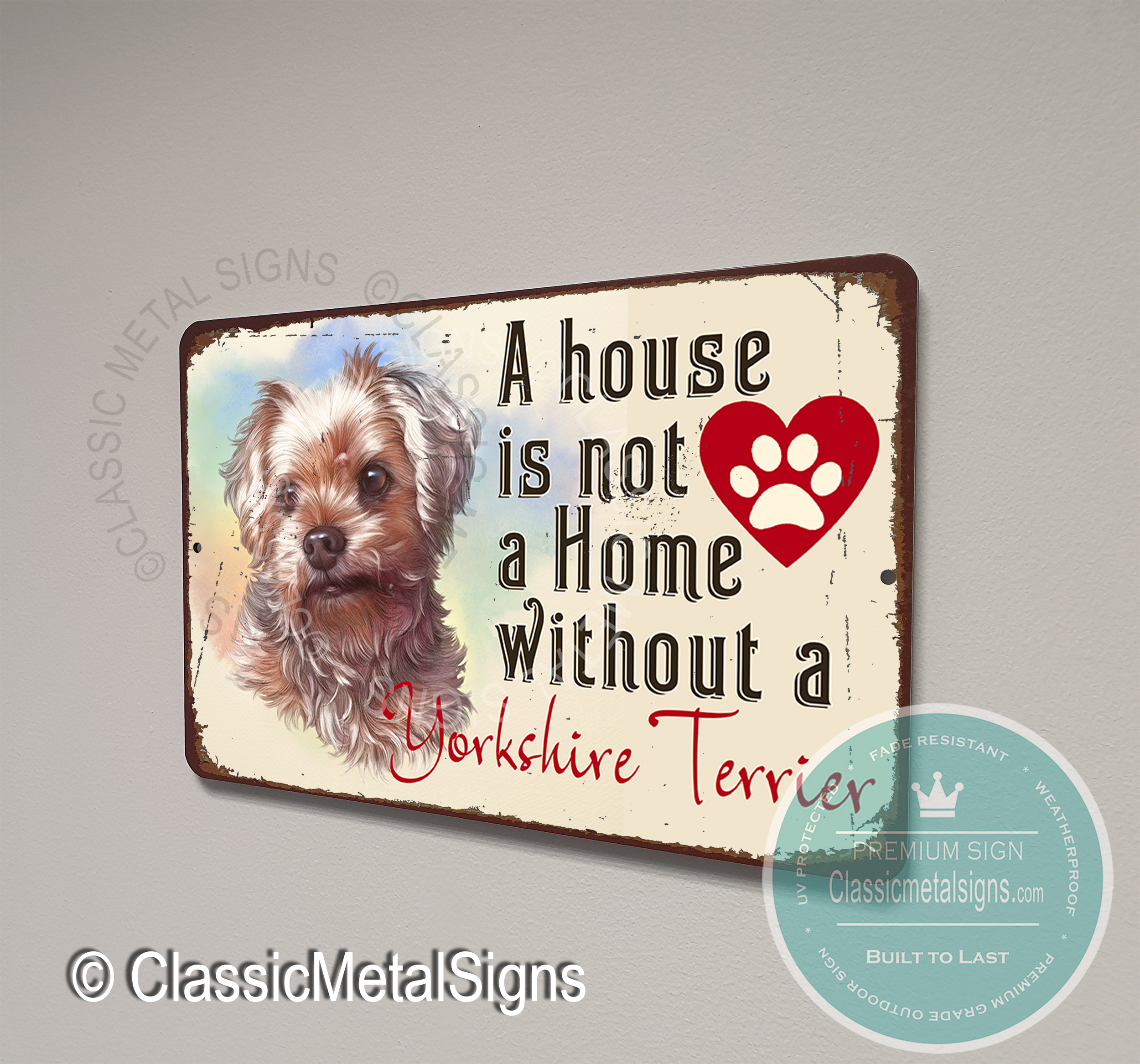 A House is not a Home without a Yorkshire Terrier