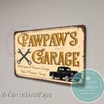 Pawpaw's Garage Sign