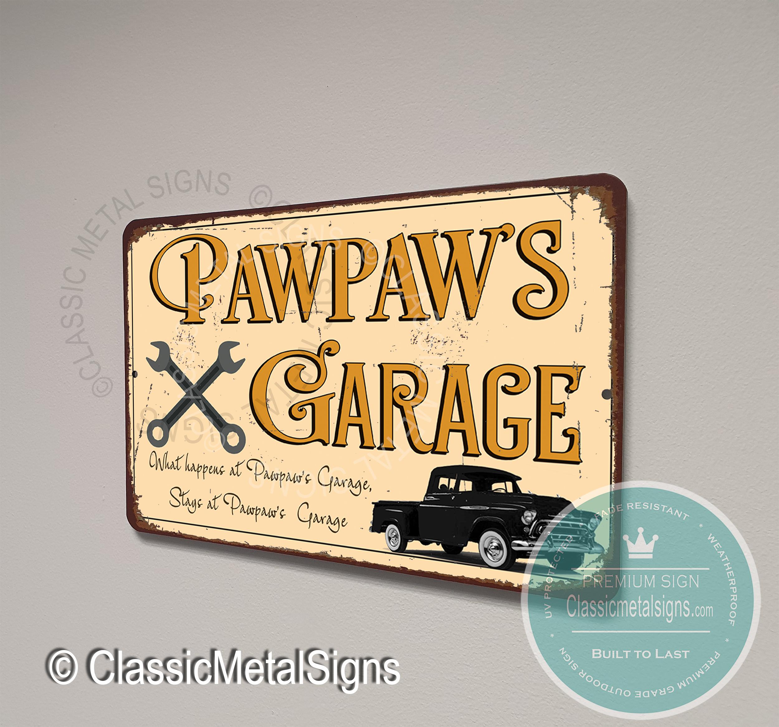 Pawpaw's Garage Signs
