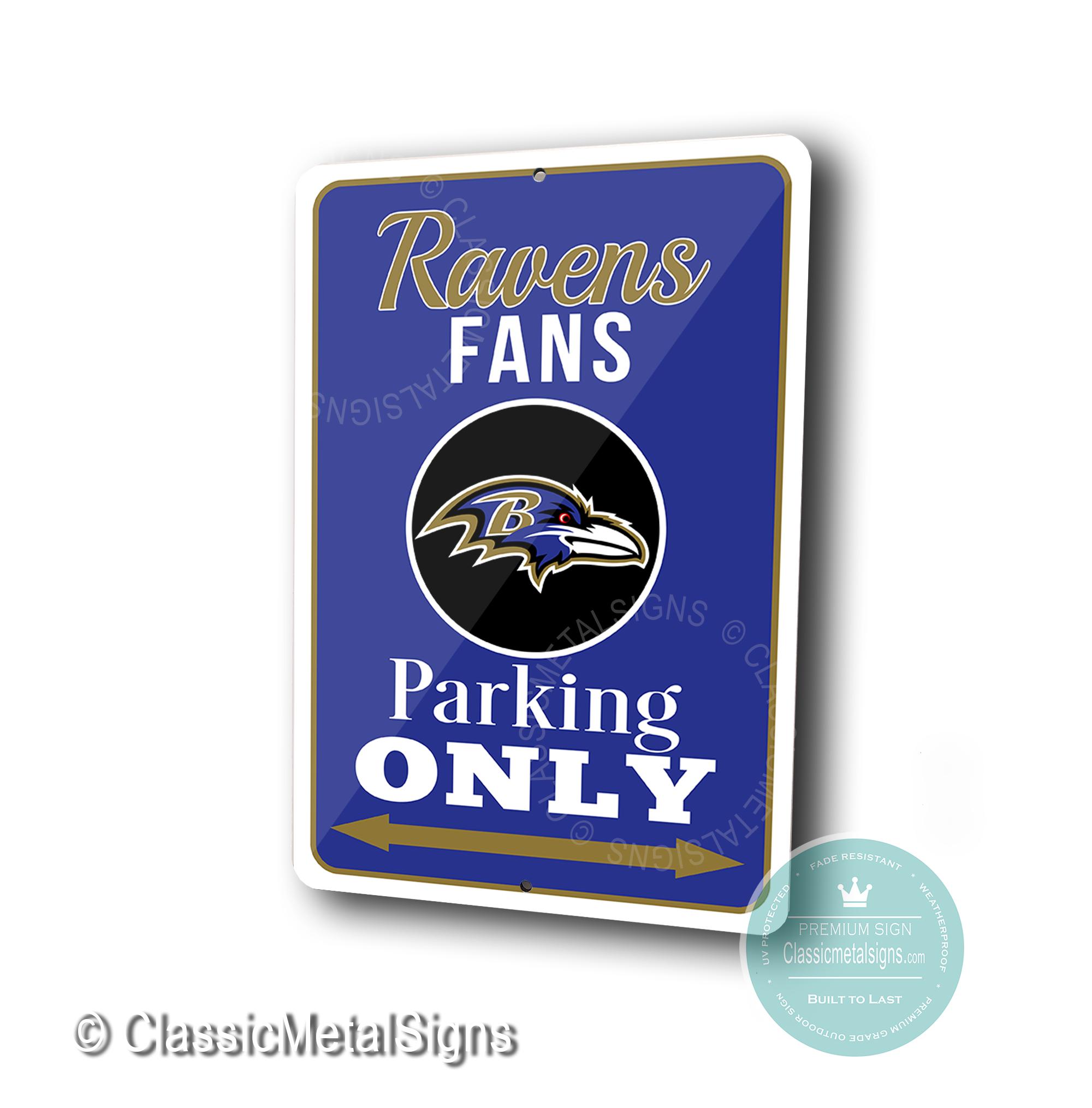 Baltimore Ravens Parking Only Sign