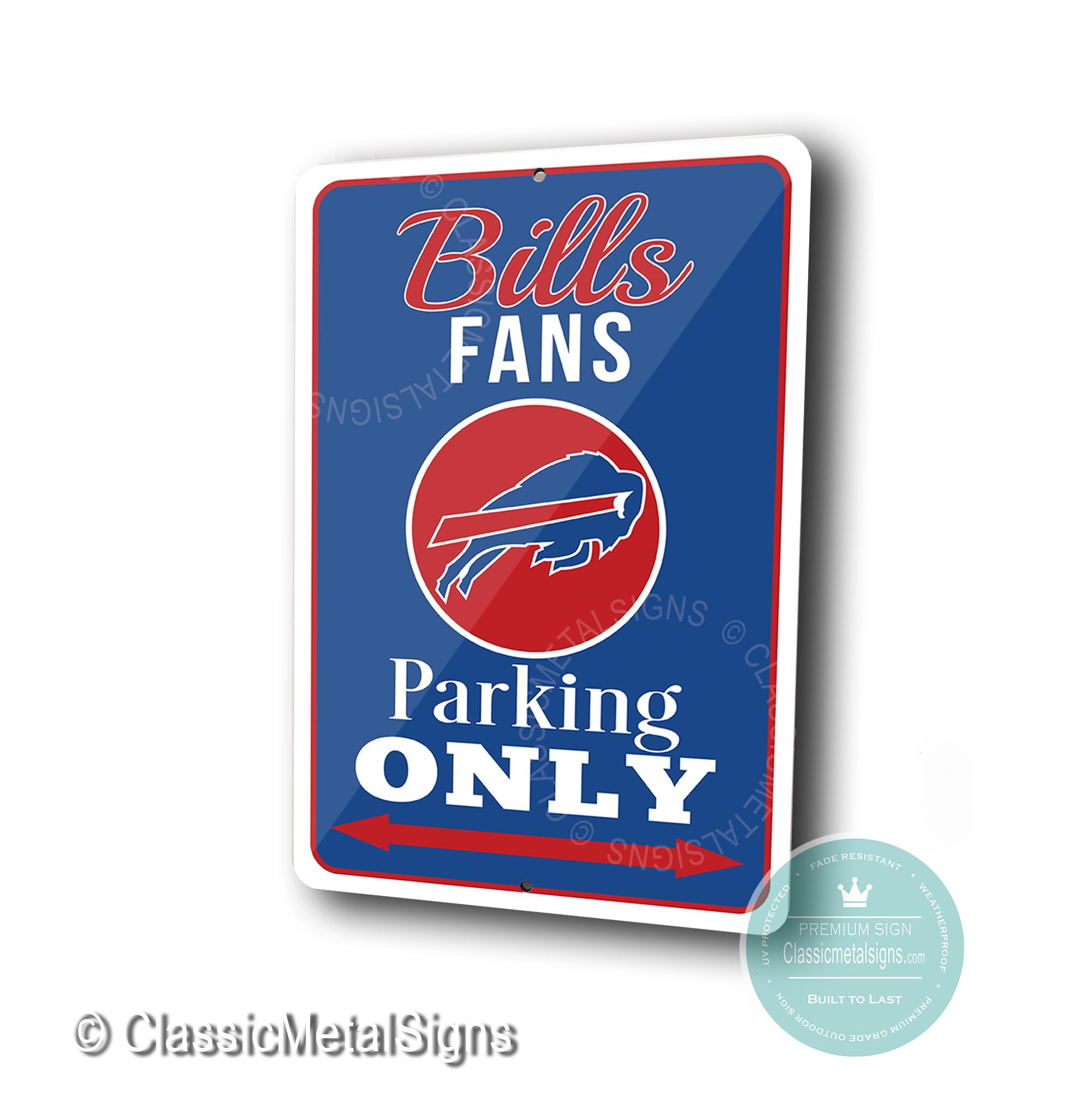 Buffalo Bills Parking Only Sign