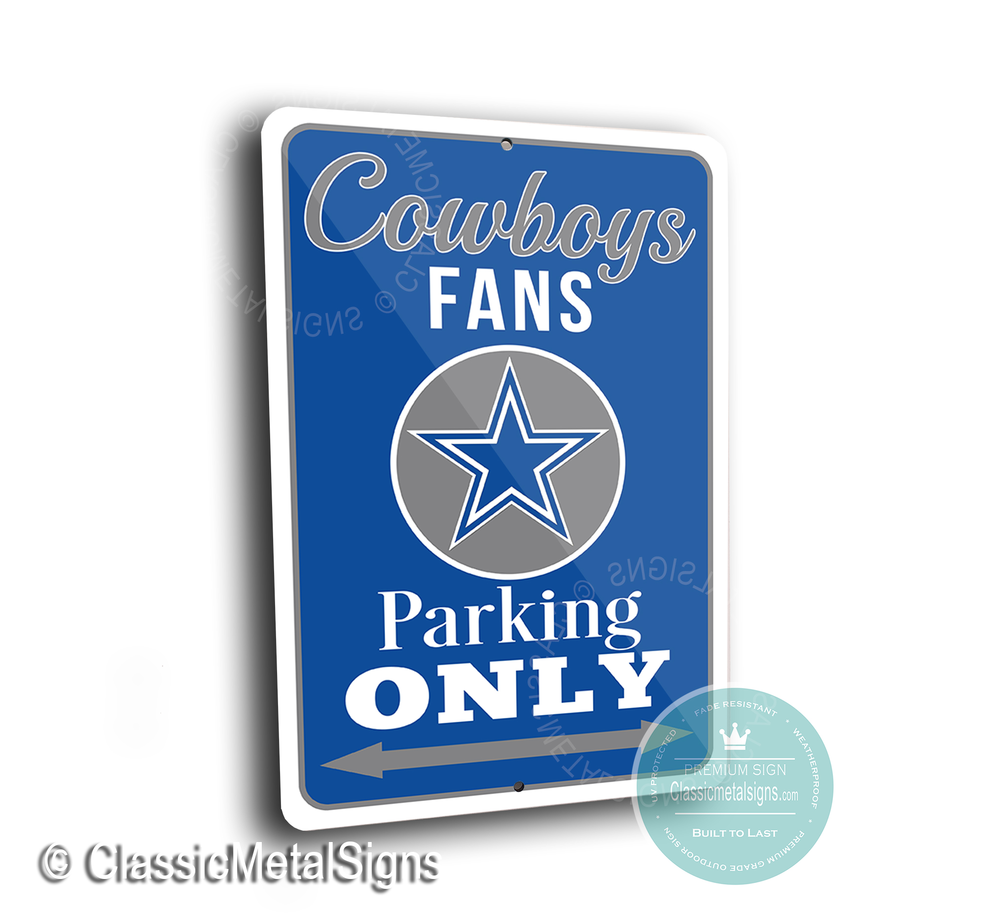 Dallas Cowboys Parking Only Sign