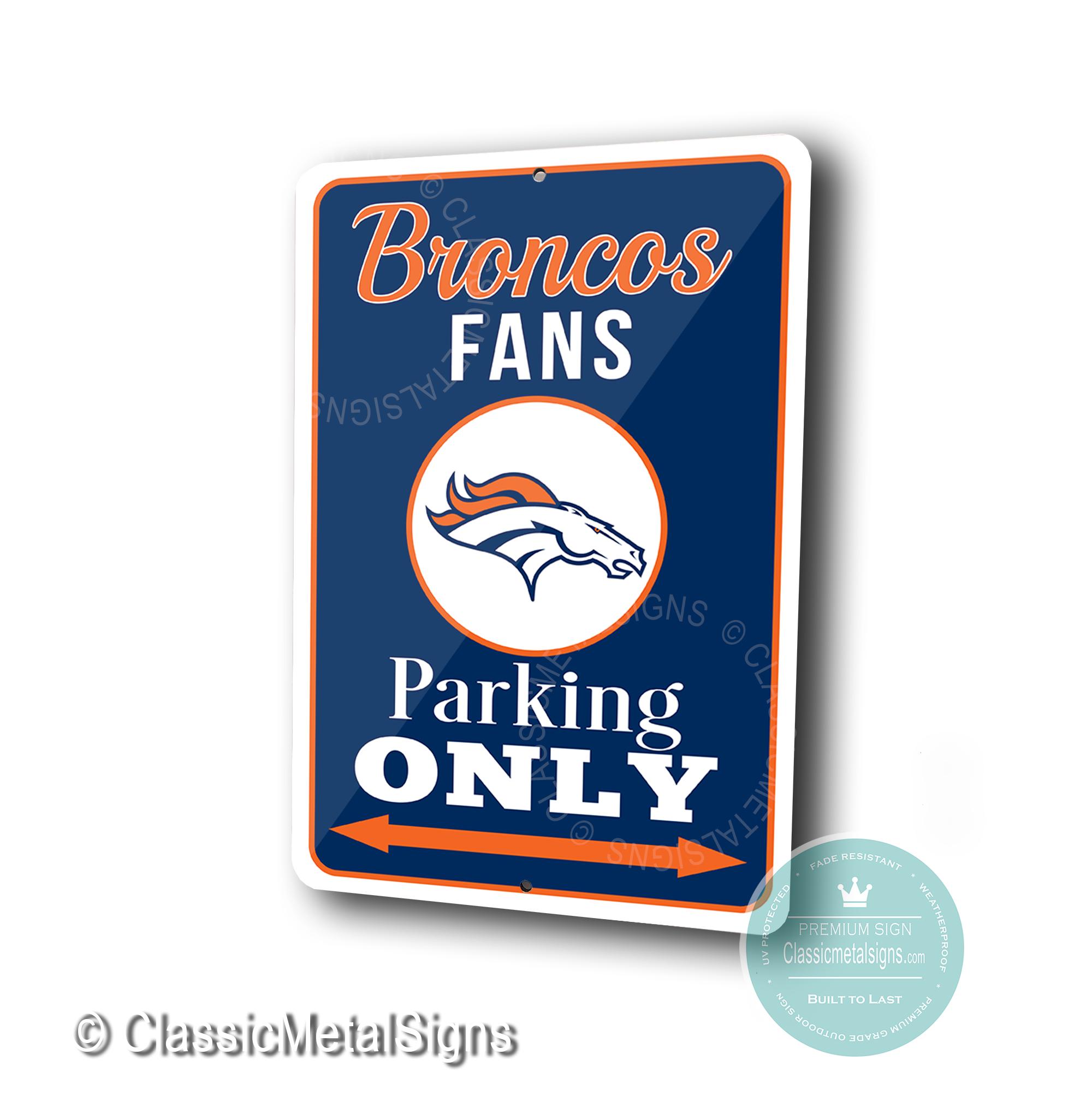 Denver Broncos Parking Only Signs
