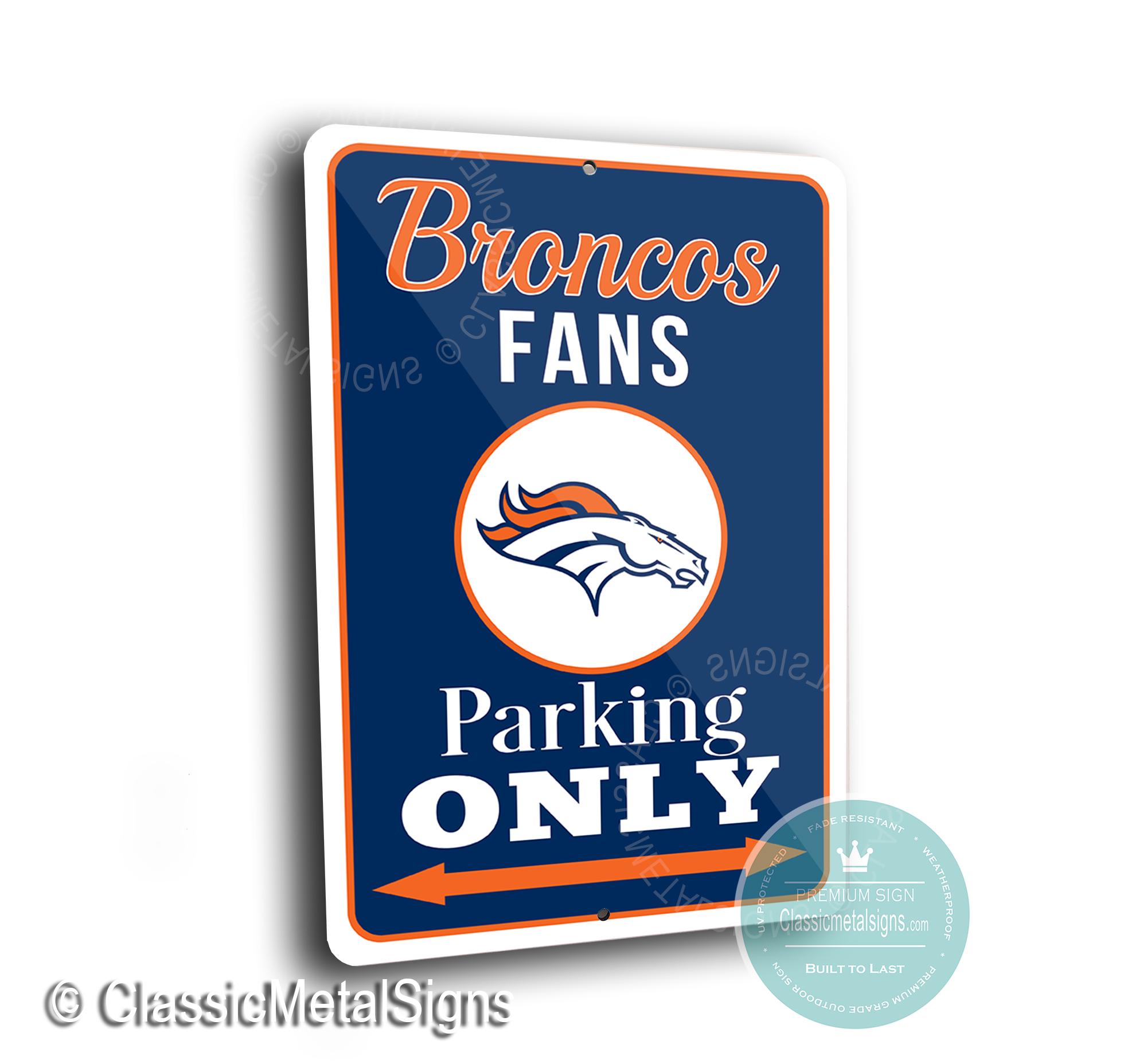 Denver Broncos Parking Only Sign