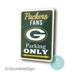 Greenbay Packers Parking Only Sign